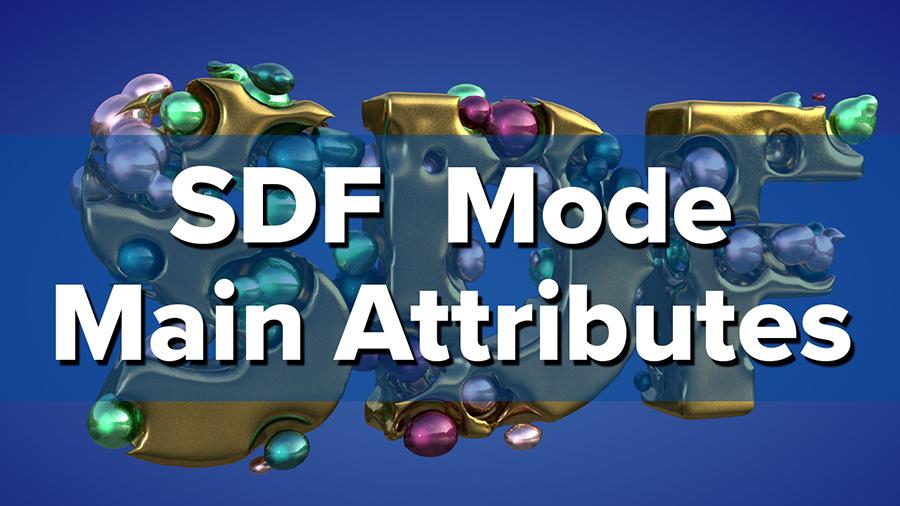 Cinema 4D Volumes Reference Series: Volume Builder: SDF Mode - Main  Attributes